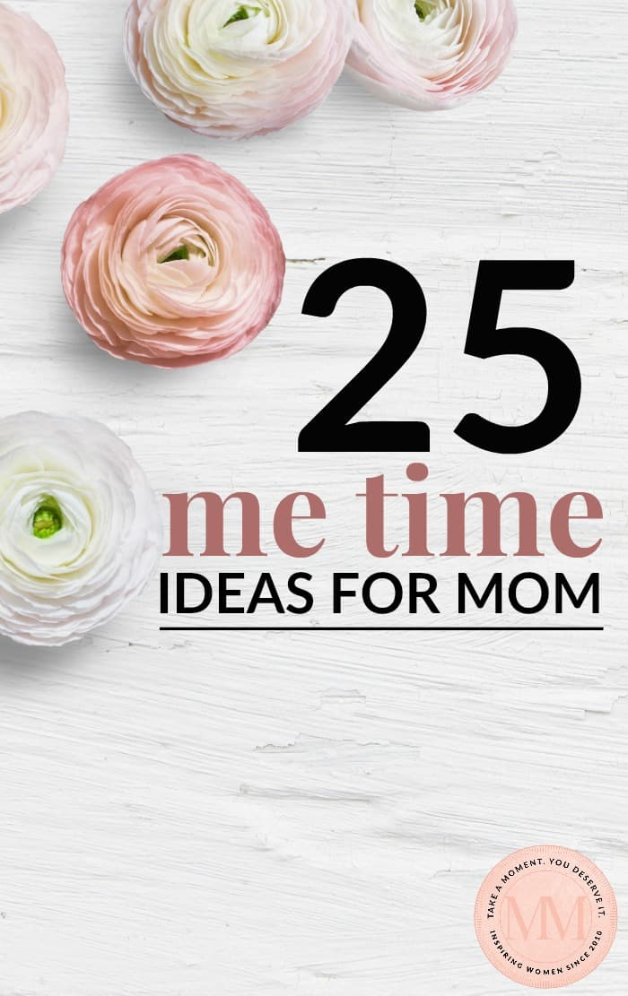 me time ideas for moms
