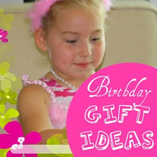 Birthday Present Ideas for Kids