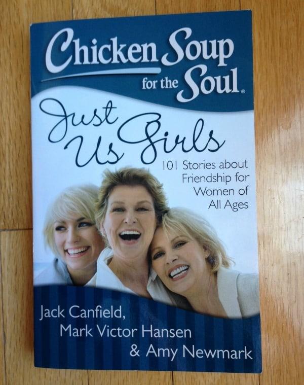 Chicken Soup Just us girls
