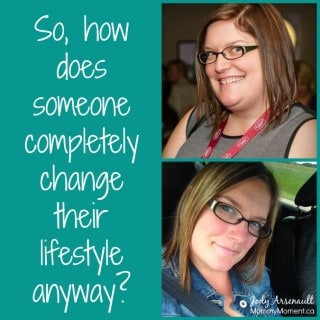 So, how does someone change their lifestyle anyway?