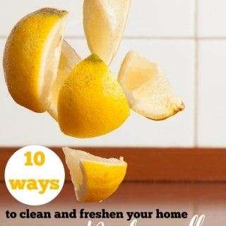 10 Ways to Freshen and Clean Your Home Naturally