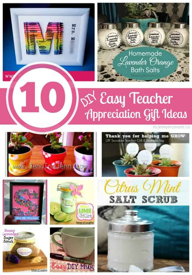 End of school year teacher gift mommy moment 10 easy diy teacher appreciation gift ideas negle Image collections