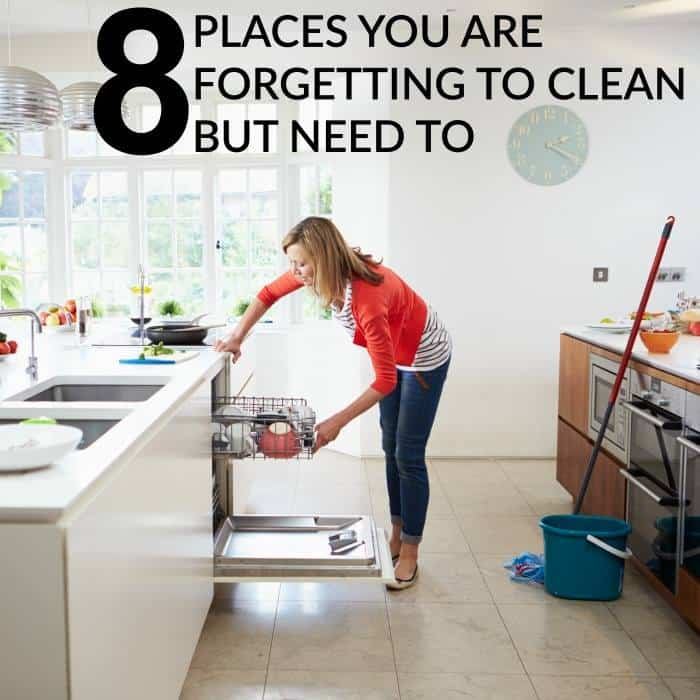 8 places you are forgetting to clean but need to
