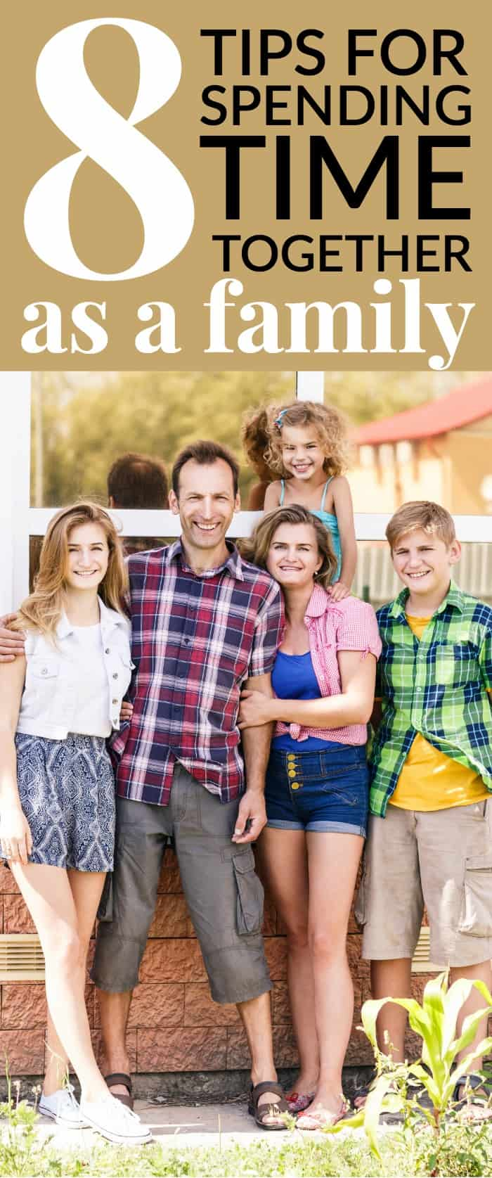 tips for spending time together as a family