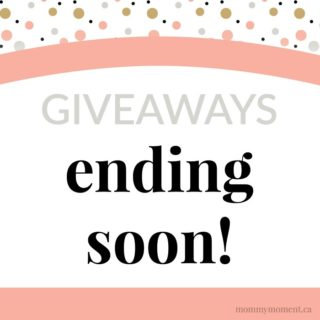 giveaways ending soon on mommymoment.ca