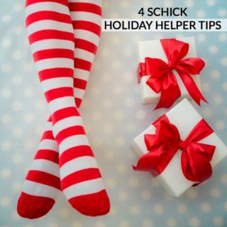 4 SCHICK HOLIDAY HELPER TIPS #SchickSavvy