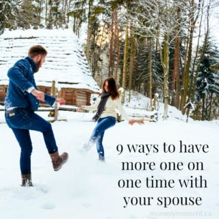9 WAYS TO HAVE MORE ONE ON ONE TIME WITH YOUR SPOUSE