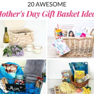 AWESOME MOTHER'S DAY GIFT BASKET IDEAS