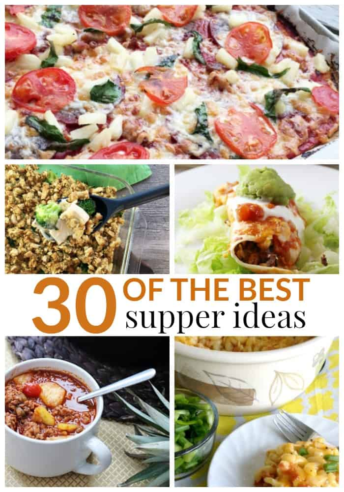 30 of the best supper ideas