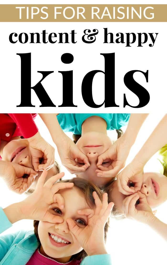 tips for raising content kids