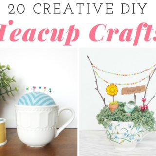 CREATIVE DIY TEACUP CRAFTS