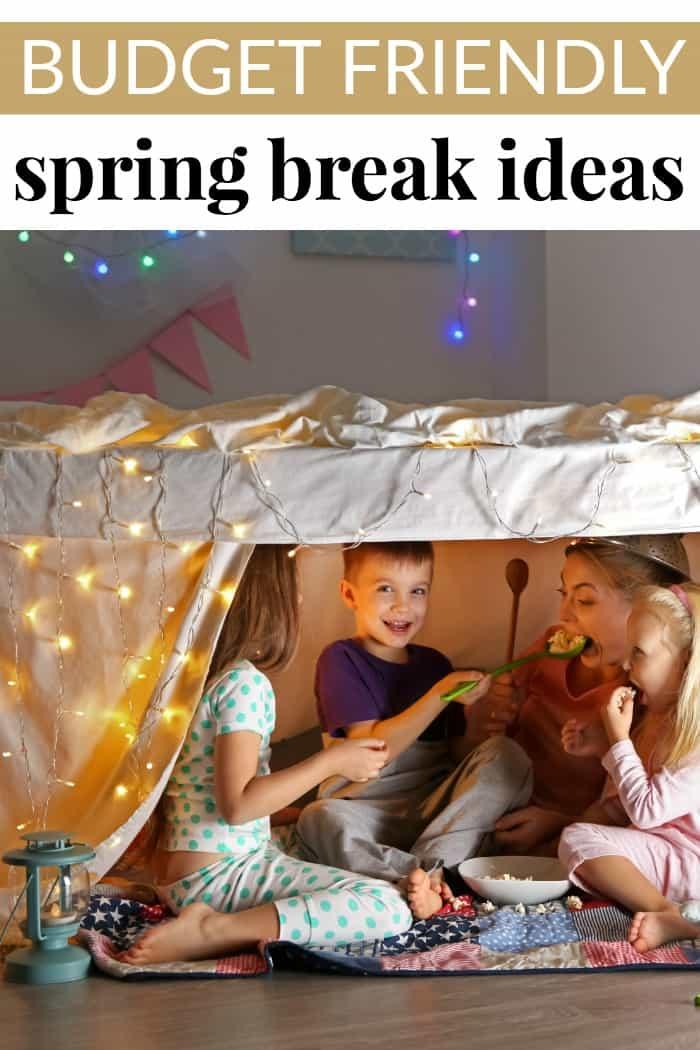 Spring Break Ideas on a budget