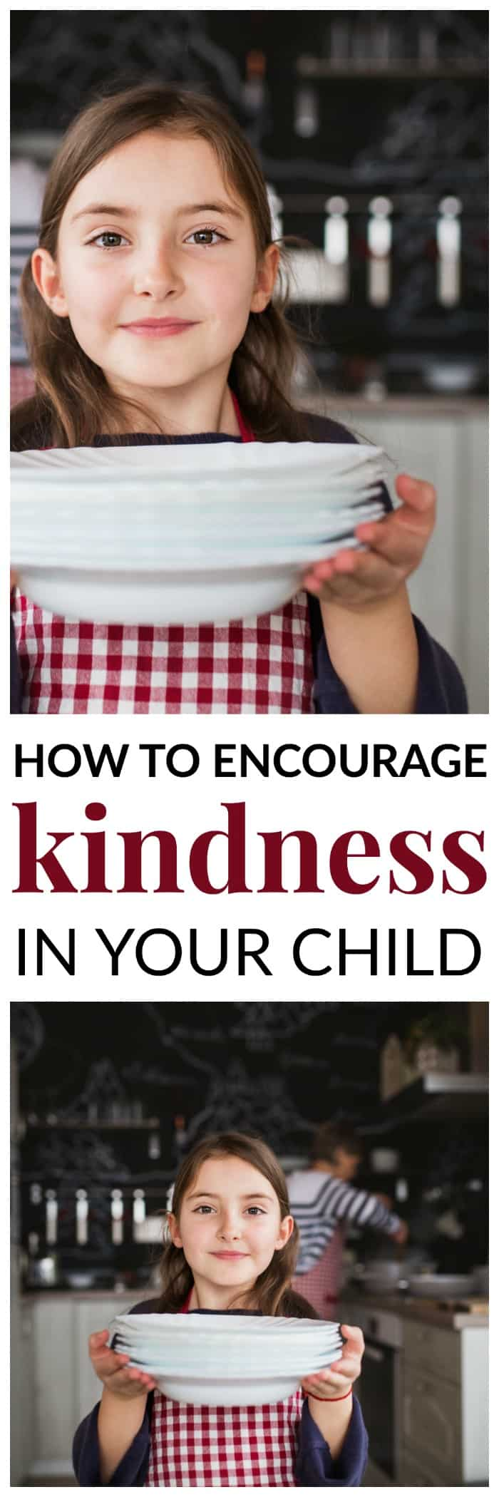 Tips to encourage kindness in your child