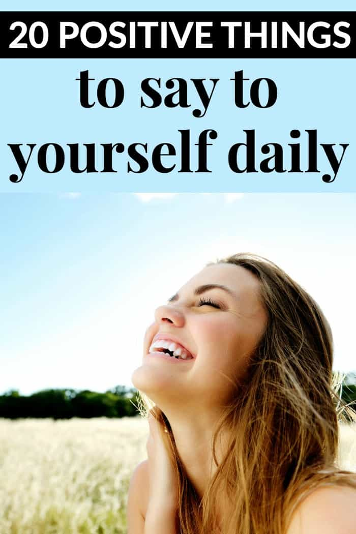 Positive things to say to yourself