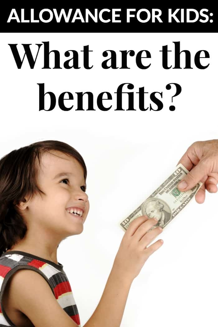 Allowance for Kids - what are the benefits?