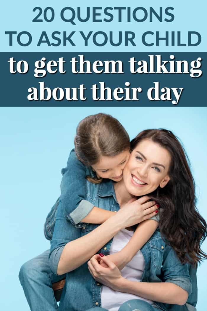 20 questions to ask your child about their day